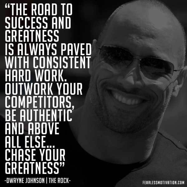 Powerful quotes by DWAYNE JOHNSON (THE ROCK), about the road to success.